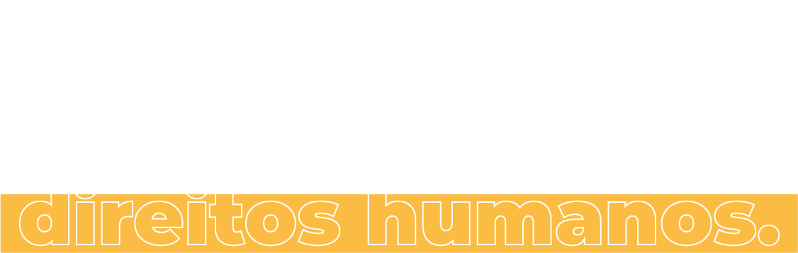 Trabalhamos por uma cultura de direitos humanos