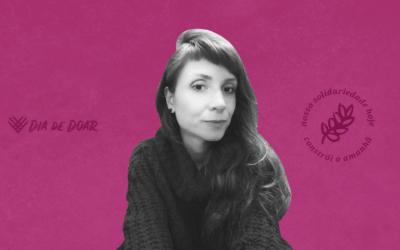 Dia de Doar: Conheça a Daniela Ferrari e como ela replantou as sementes do Instituto Aurora