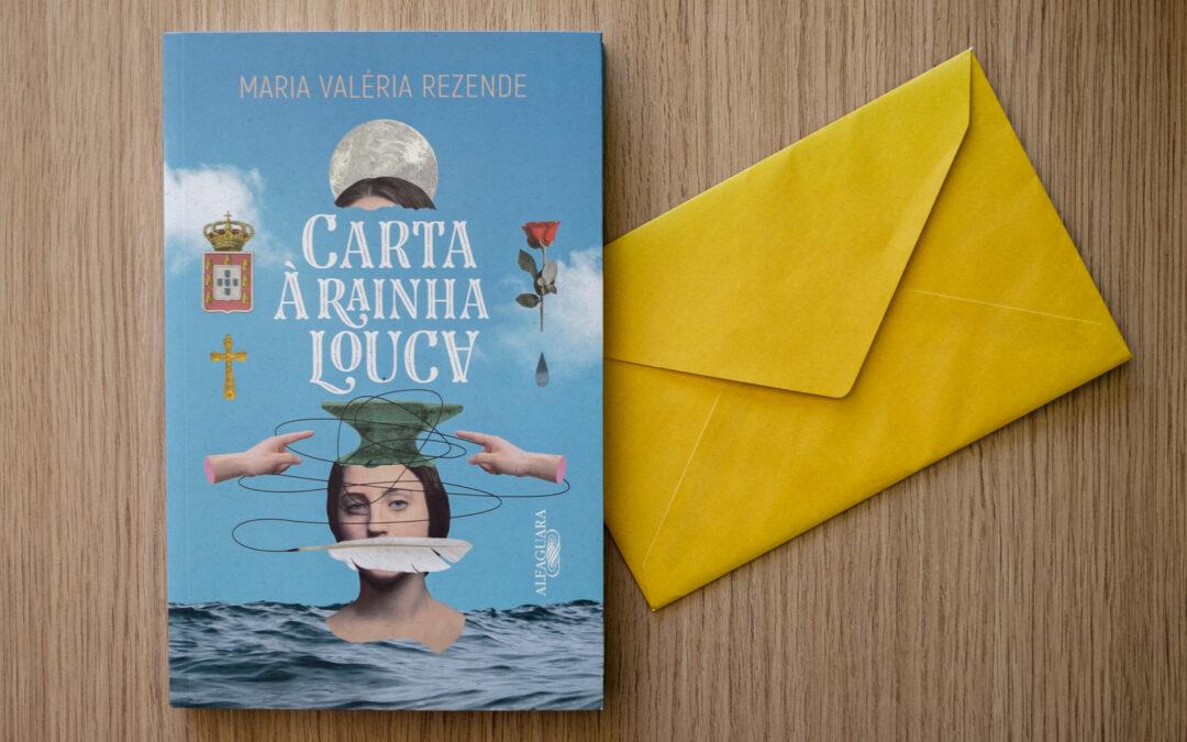 """Livro """"Carta à rainha louca"""", de Maria Valéria Rezende"""