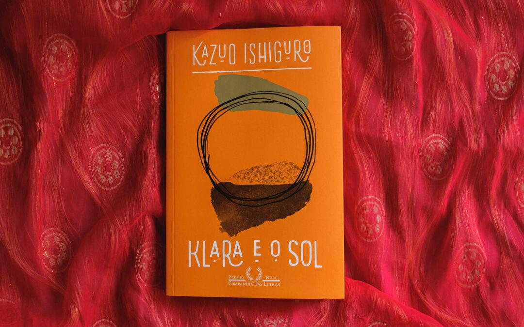Livro Klara e o Sol, de Kazuo Ishiguro